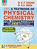 Grb A Textbook Of Physical Chemistry For Competations For JEE (Main & Advanced) & All Other Engineering Entrantce Examination 1st Year Programme
