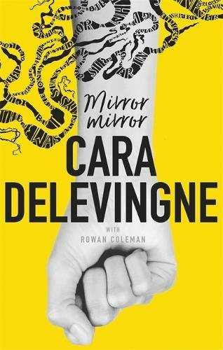 Preisvergleich Produktbild Mirror,  Mirror: A Twisty Coming-of-Age Novel about Friendship and Betrayal from Cara Delevingne
