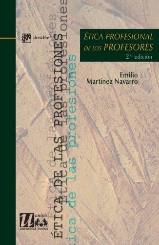 Ética profesional de los profesores (Ética de las profesiones)