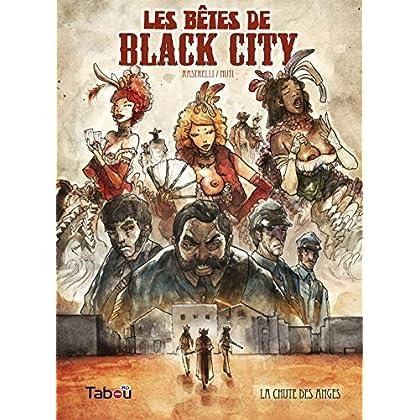 Les bêtes de Black City, Tome 1 : La chute des anges