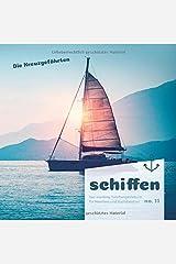 schiffen - Das maritime Toilettengästebuch für Meerfans und Bootsbesitzer (No. 11) Taschenbuch