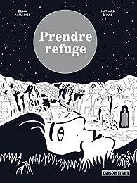 Prendre refuge par Mathias Enard