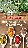 Lexikon der Kräuter & Gewürze