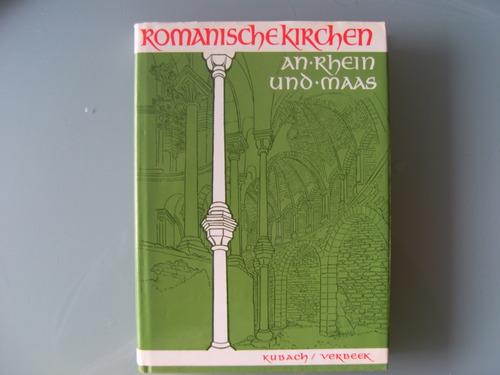 Romanische Kirchen an Rhein und Maas.. Jahrbuch 1970/71.