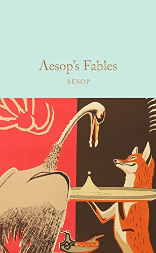 Aesop's Fables (Macmillan Collector's Library, Band 130)