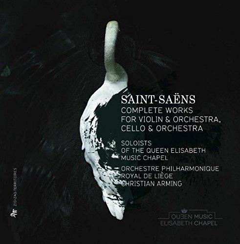 Saint-Saens: Die Werke für Violine & Orchester/Cello & Orcheste