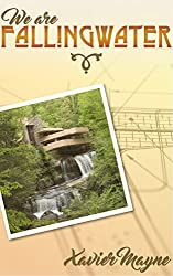 We Are Fallingwater