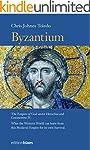 Byzantium: The Empire of God under He...