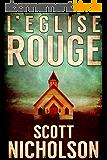 L'Église rouge: Un thriller surnaturel