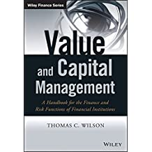 The Value Management Handbook: A Resource for Bank and Insurance Company Finance and Risk Functions (Wiley Finance Series)