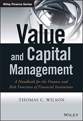 Value and Capital Management: A Handbook for the Finance and Risk Functions of Financial Institutions (Wiley Finance Series)
