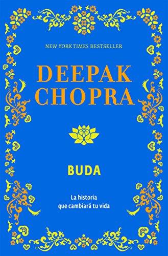 Buda: La historia que cambiará tu vida por Deepak Chopra