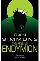 The Rise of Endymion (Hyperion Cantos Book 4) Kindle Edition