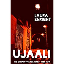 Ujaali (The Chicago Vampires Series Book 2)