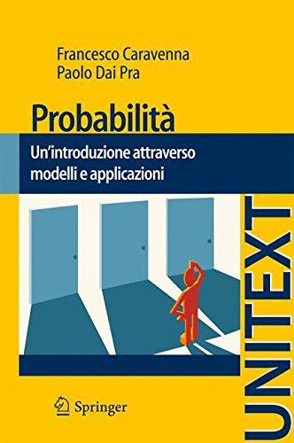 Probabilità. Un'introduzione attraverso modelli e applicazioni