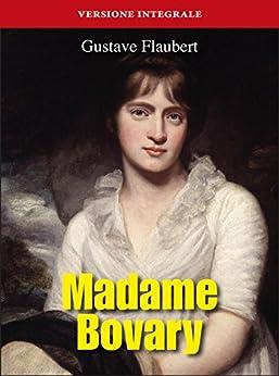 Madame Bovary (Gli Imperdibili) di [Gustave Flaubert]