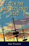 Catch the Watercolored Wind: Jamestown 1617