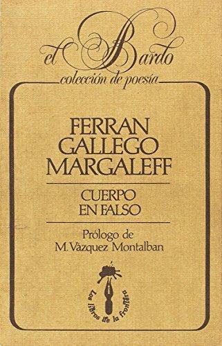 Cuerpo en falso (El bardo, Colección de poesía) por Ferran Gallego Margaleff