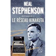 Le Reseau Kinakuta (Cryptonomicon, Tome 2) (Ldp Science Fic)