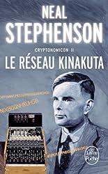 Cryptonomicon, tome 2 : Le Réseau Kinakuta