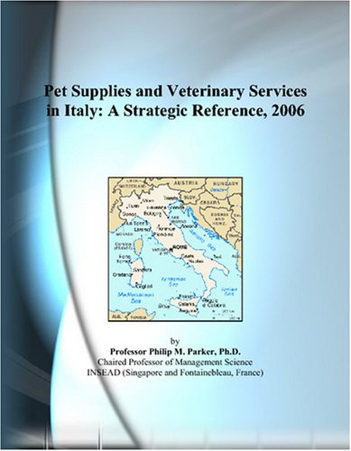 pet-supplies-and-veterinary-services-in-italy-a-strategic-reference-2006