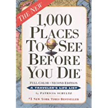 1,000 Places to See Before You Die (1,000... Before You Die Books)