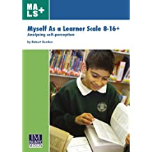 Myself As a Learner Scale 8-16+: Analysing self-perception