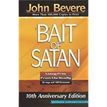 The Bait Of Satan: Living Free from the Deadly Trap of Offense (English Edition)