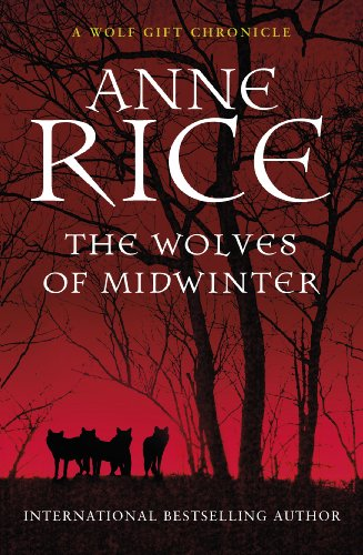 The Wolves of Midwinter (The Wolf Gift Chronicles Book 2) (English Edition)