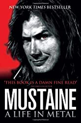 Mustaine: A Life in Metal. Dave Mustaine with Joe Layden