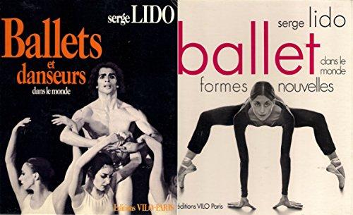 Ballets & danseurs dasn le monde + Ballet , formes nouvelles