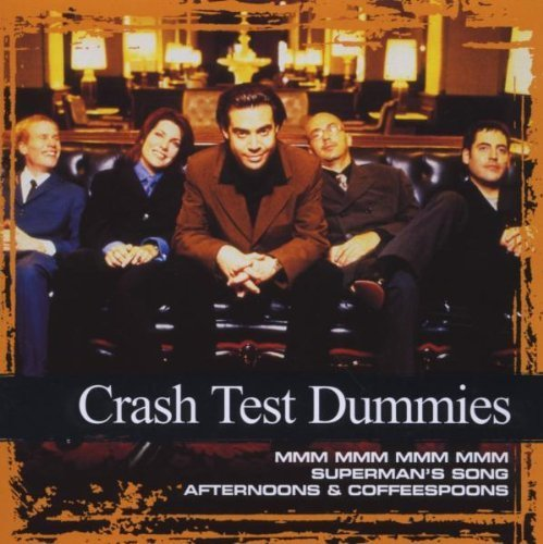 Collections by Crash Test Dummies (2008) Audio CD (Cd Crash Test Dummies)