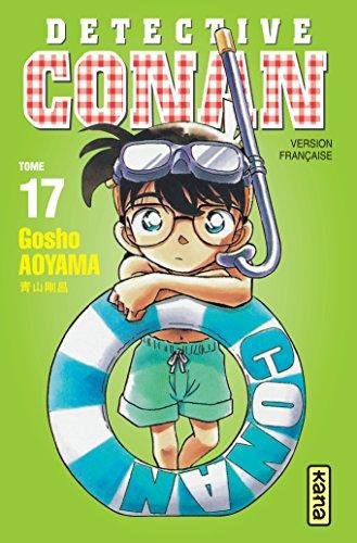 Détective Conan, tome 17 par Gosho Aoyama