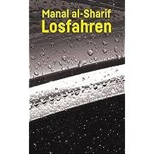 Losfahren: A Saudi Woman's Awakening