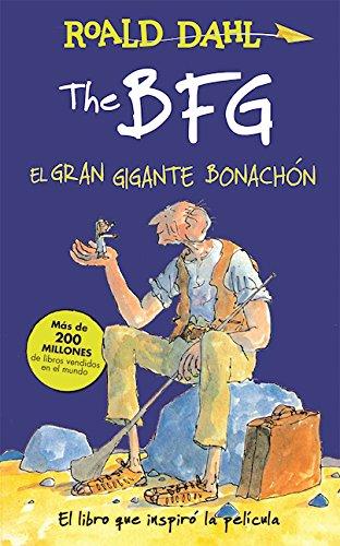 The Bfg - El Gran Gigante Bonachon / The Bfg por Roald Dahl