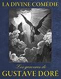 La Divine Comedie - Les gravures de Gustave Dore