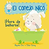 ¡Hora de bañarse! / It's Bath Time! (El conejo Nico, Band 150450)