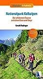 Nationalpark Kalkalpen: Die schönsten Touren zwischen Enns und Steyr (Wander-Erlebnis)