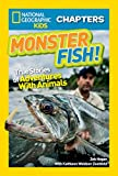 Best National Geographic Children's Books Children Chapter Books - National Geographic Kids Chapters: Monster Fish!: True Stories Review