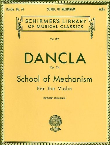 Dancla: School Of Mechanism Op.74