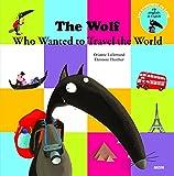 le loup qui voulait faire le tour du monde en anglais (coll. mes ptits albums)