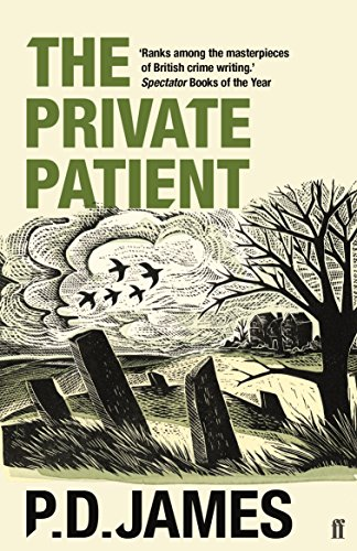 P. D. James - The Private Patient (Inspector Adam Dalgliesh Book 14)