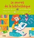 vignette de 'Le secret de la bibliothèque (Françoise Bobe)'