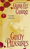 Guilty Pleasures (Guilty Series)