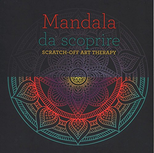 Mandala da scoprire. Scratch-off art therapy. Ediz. a colori. Con gadget
