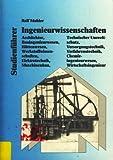 Studienführer Ingenieurwissenschaften. Architektur, Bauingenieurwesen, Bergbau und Hüttenwesen, Werkstoffwissenschaften, Elektrotechnik, ... Bioingenieur, Wirtschaftsingenieur
