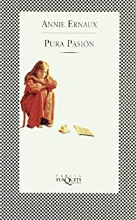 Pura pasión ) par Annie Ernaux