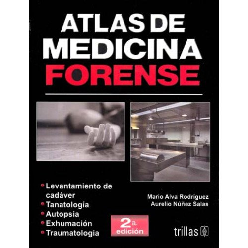 Atlas de medicina forense/Atlas of Forensic Medicine