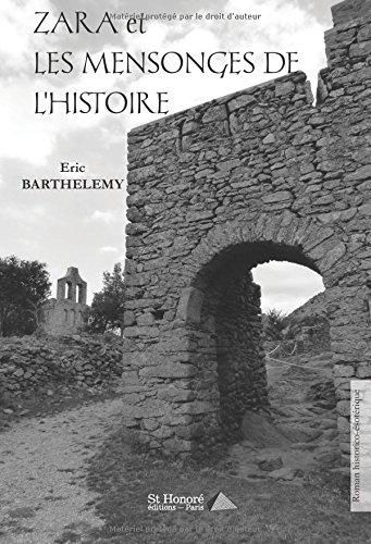 Zara et les mensonges de l'histoire par Eric Barthelemy