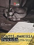 Image de Angelo Savarese. Scatti di memoria. Rwanda 1994/2014. Ediz. italiana e inglese